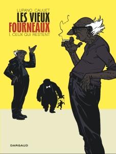 La bande-dessinée Les Vieux Fourneaux, un pépite de Lupaano et Cauuet, aux éditions Dargaud