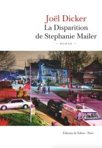 la-disparition-de-stephanie-mailer-joel-dicker