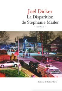 la-disparition-de-stephanie-mailer-joel-dicker