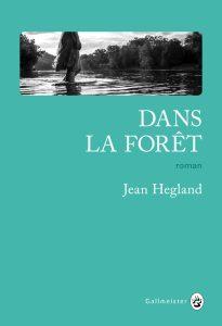 Roman-Dans-la-foret-un-lieu-de-survie-pour-Jean-Hegland-01